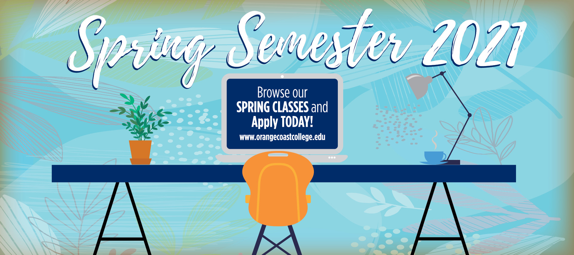 Spring Semester 2021: Browse our Classes and Apply Today